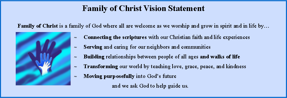 Vision Mission Statements Family Of Christ Lutheran Church